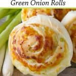 Pinnable image 3 for green onion rolls.