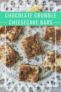 Pinnable image 1 for chocolate crumble cheesecake bars.