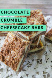 Pinnable image 3 for chocolate crumble cheesecake bars.