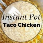 Pinnable image 3 for IP taco chicken.