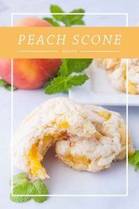 Pinnable image 5 for peach scones.