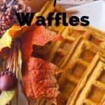 Pinnable image 1 for pumpkin waffles.