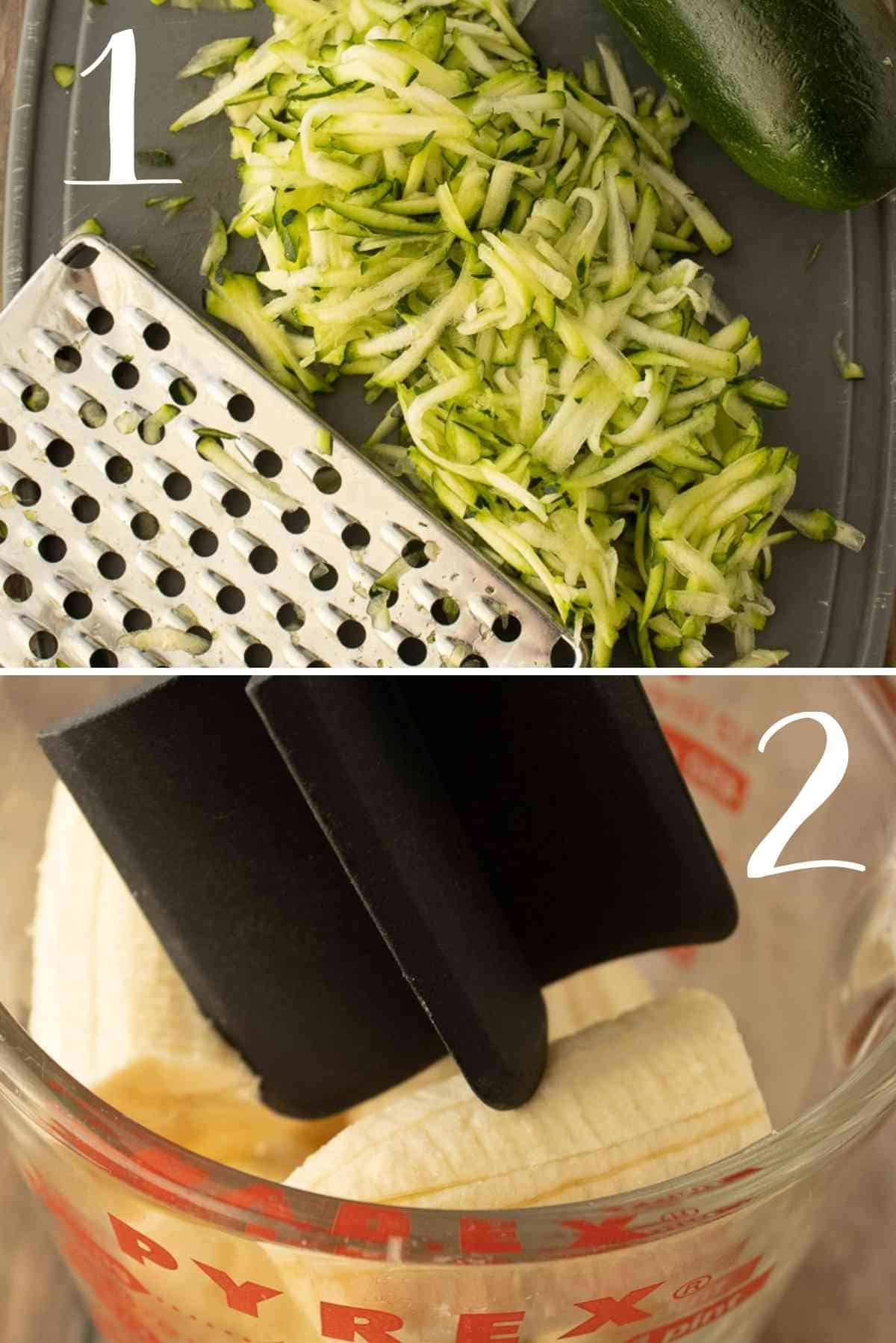 Grate the zucchini and mash the bananas.